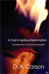 A Call to Spiritual Reformation - £10.00