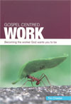 Gospel centred work - £5