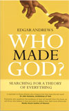 Who made God? - £3.00