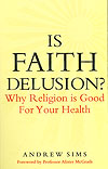 Is Faith Delusion?
