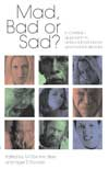 Mad, Bad or Sad? - £10