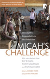 Micah's Challenge - The Church's Responsibility to the Global Poor - £8