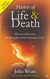 Matters of Life & Death (fully revised) - £7