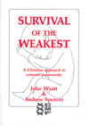 Survival of the Weakest