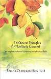 The Secret Thoughts of an Unlikely Convert - £8.00