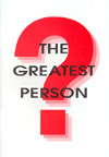 The Greatest Person? - £0