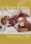 ss triple helix - summer 2011,  23 week babies - the price of life