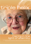 ss triple helix - spring 2014,  Caring in the light of eternity