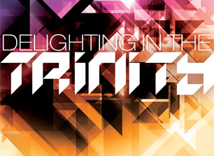 2015 Student Conference - 13-15 Feb Delighting in the Trinity - details & bookings