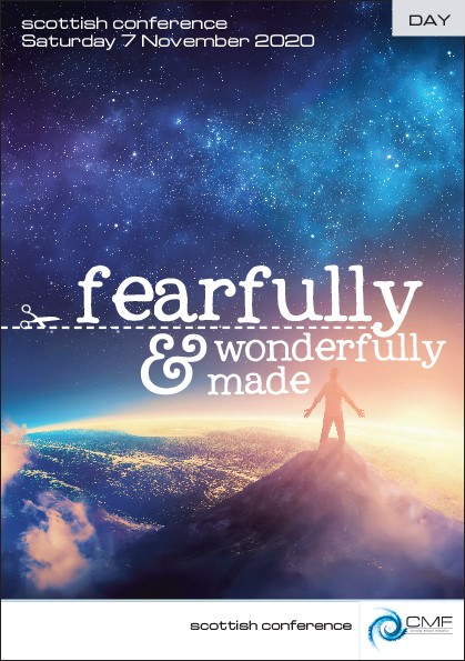 Fearfully & Wonderfully Made: Scottish Online Day Conference 2020