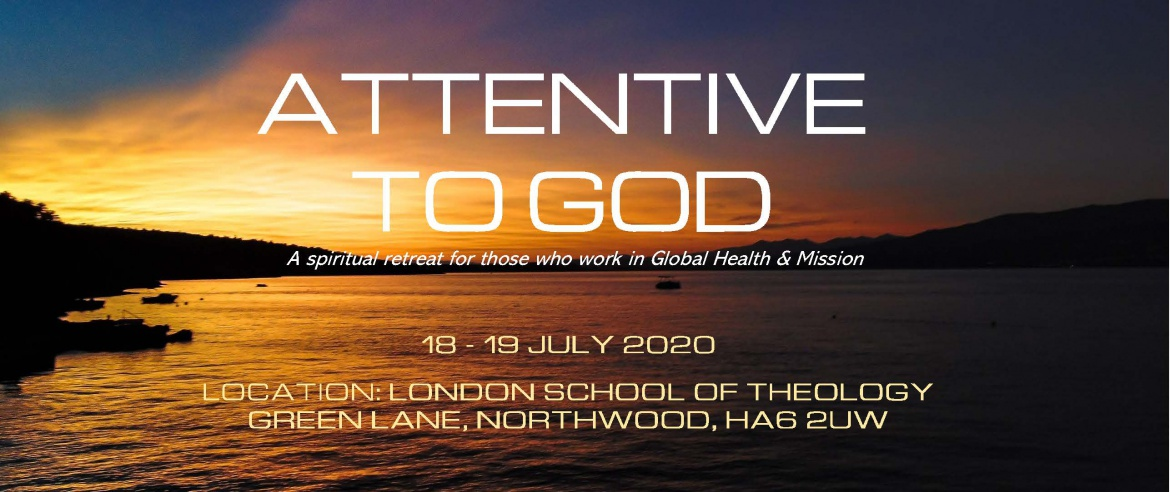 Attentive to God - Spiritual Retreat 2020