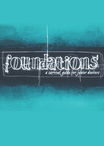 Foundations - a survival guide for junior doctors - £15.00