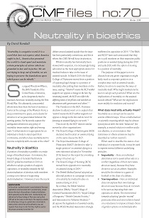 cmf file 70: Neutrality in bioethics