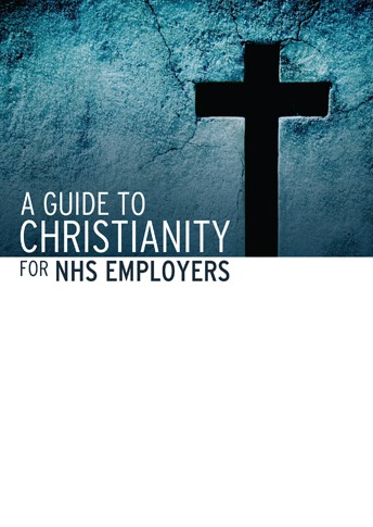 A Guide to Christianity  for NHS employers - £2.00