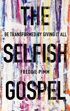 The Selfish Gospel - £9.00