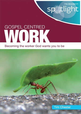 Gospel centred work - £4.00