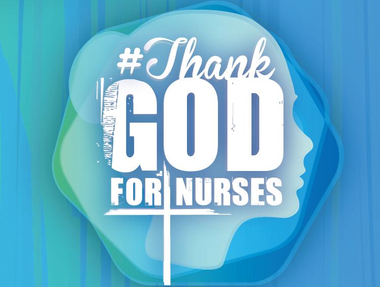 Thank God for Nurses