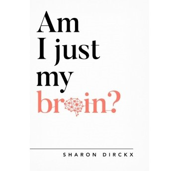 Am I just my Brain? - £7.00