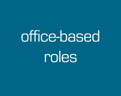 Office-based Roles