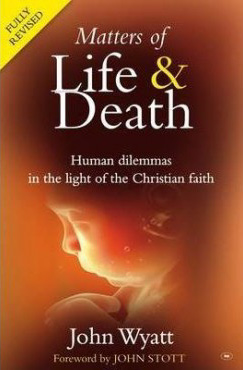 Matters of Life & Death (fully revised) - £7.00