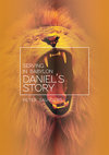 Serving in Babylon: Daniel's Story