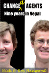Changed Agents - Nine Years in Nepal - £7.00