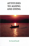 Attitudes to ageing and dying - £7.00