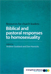 Biblical and pastoral responses to homosexuality - £7.00