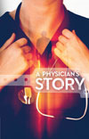 A Physician's Story - £2.50